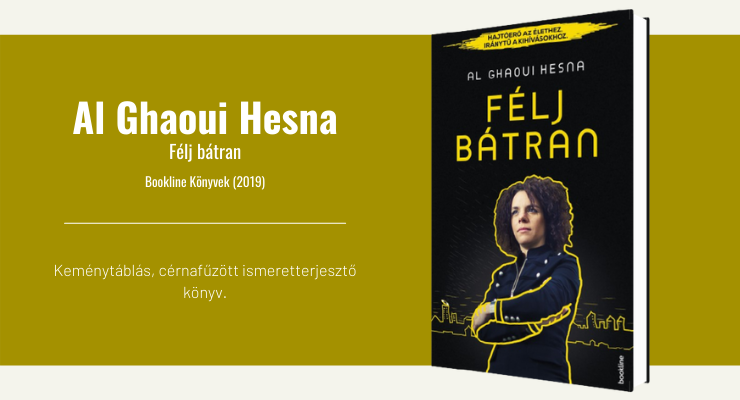 Al Ghaoui Hesna - Félj bátran