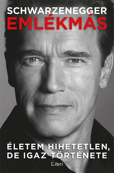 Arnold Schwarzenegger - Emlékmás (Borító)