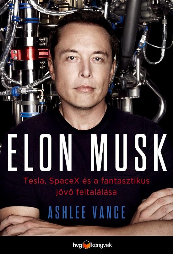 Ashlee Vance - Elon Musk (Borító)