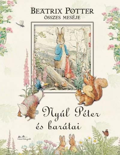 Beatrix Potter - Nyúl Péter és barátai (Borító)