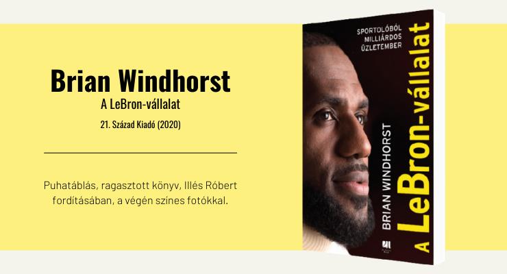 Brian Windhorst - A LeBron-vállalat
