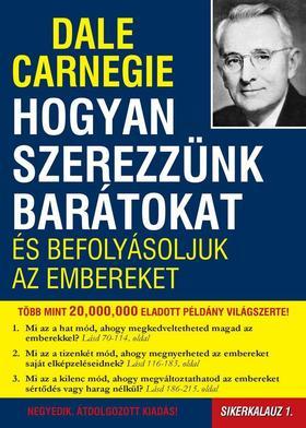 Dale Carnegie - Hogyan szerezzünk barátokat és befolyásoljuk az embereket (Borító)