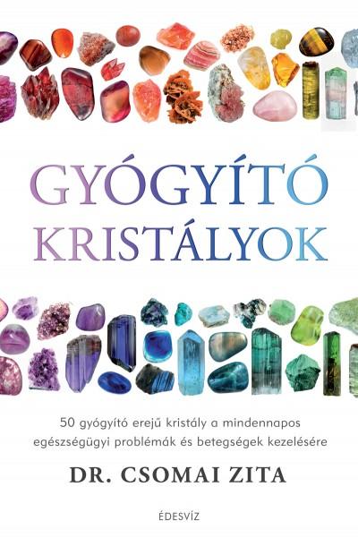 Dr. Csomai Zita - Gyógyító kristályok (Borító)