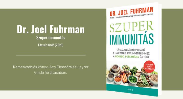 Dr. Joel Fuhrman - Szuperimmunitás