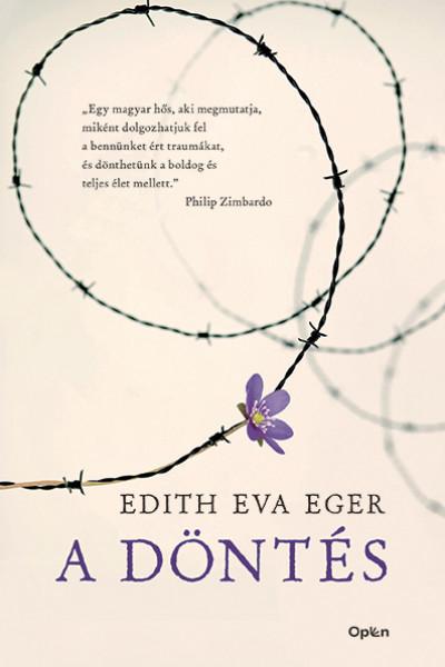 Edith Eva Eger - A döntés (Borító)