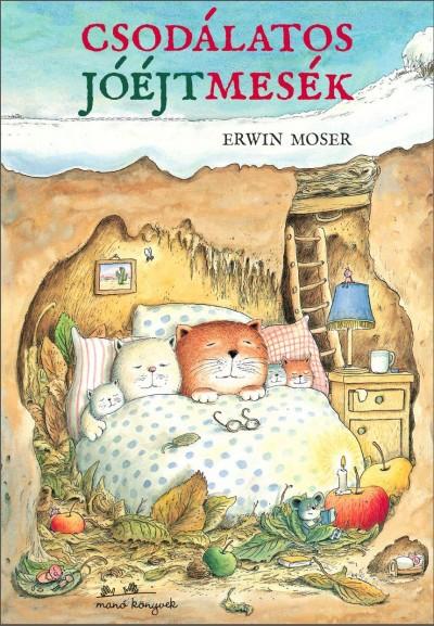 Erwin Moser - Csodálatos jóéjtmesék (Borító)