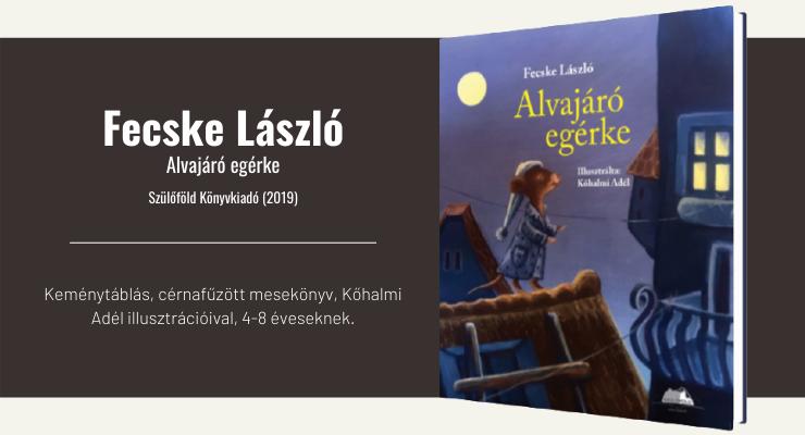 Fecske László - Alvajáró egérke