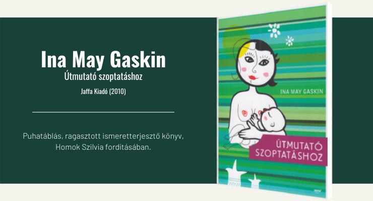Ina May Gaskin - Útmutató szoptatáshoz