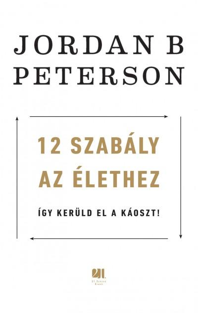 Jordan B. Peterson - 12 szabály az élethez (Borító)