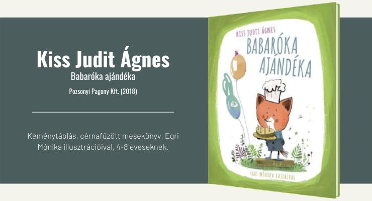 Kiss Judit Ágnes - Babaróka ajándéka