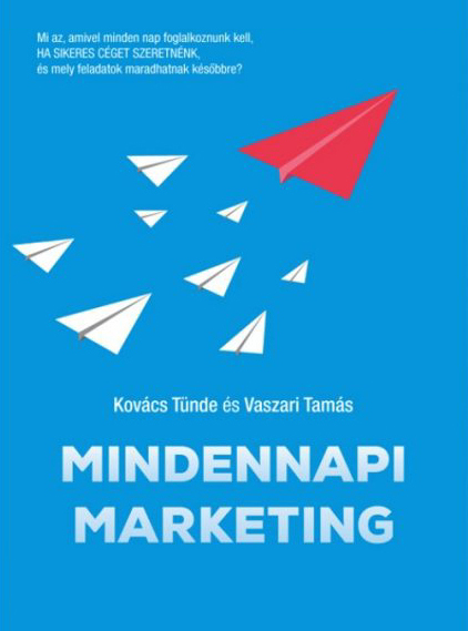Kovács Tünde, Vaszari Tamás - Mindennapi marketing (Borító)