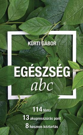 Kürti Gábor - Egészség ABC (Borító)
