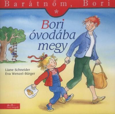 Liane Schneider - Bori óvodába megy (Borító)