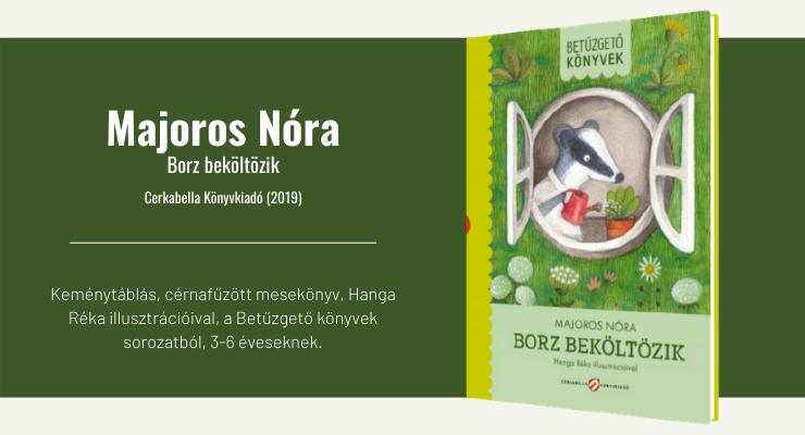 Majoros Nóra - Borz beköltözik