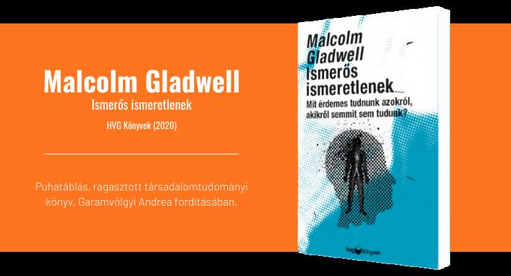Malcolm Gladwell - Ismerős ismeretlenek