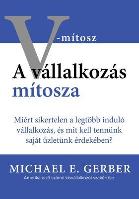 Michael E. Gerber - A V mítosz (Borító)