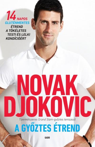 Novak Djokovic - A győztes étrend (Borító)