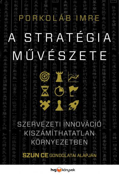 Porkoláb Imre - A stratégia művészete (Borító)