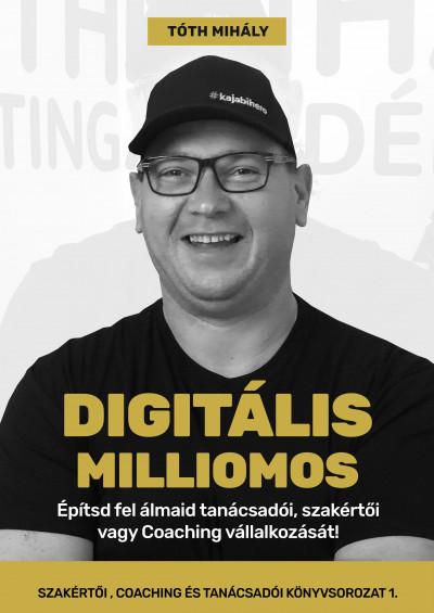 Tóth Mihály - Digitális Milliomos