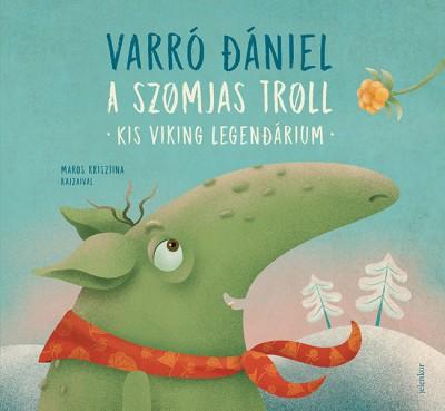 Varró Dániel - A szomjas troll (Borító)