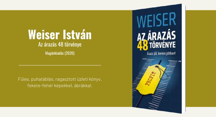 Weiser István - Az árazás 48 törvénye